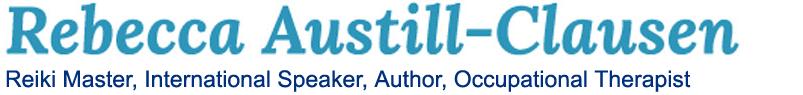 Rebecca Austill-Clausen Author, Afterlife Speaker, Reiki Master, Occupational Therapist
