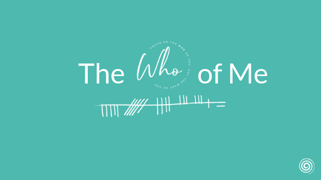 The Who of Me