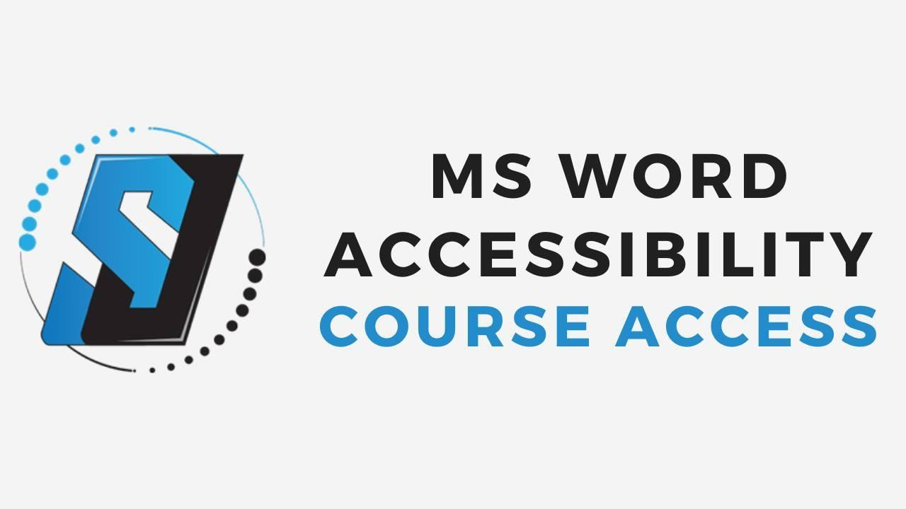 MS Word Course Accessibility Access