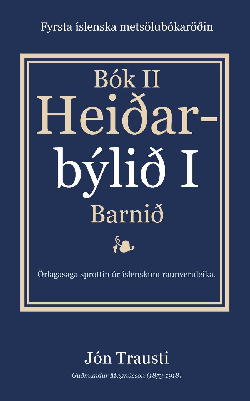 Rafbókin - Heiðarbýlið I eftir Jón Trausta