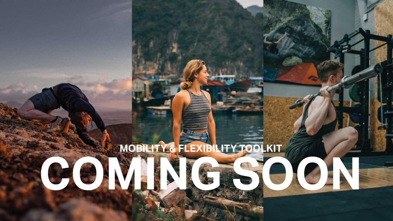 coming soon to the mobility & flexibility Toolkit