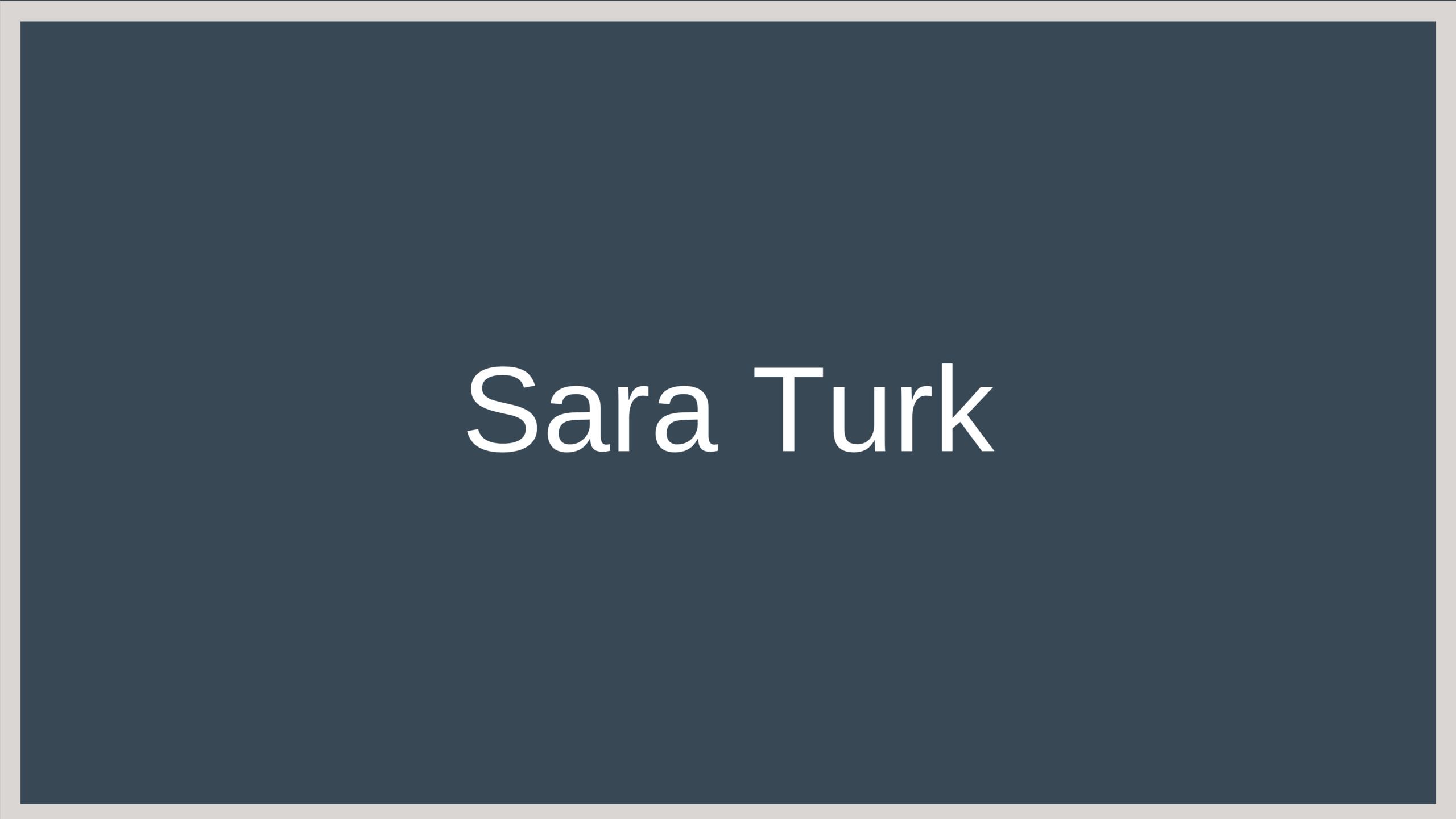 Sara Turk