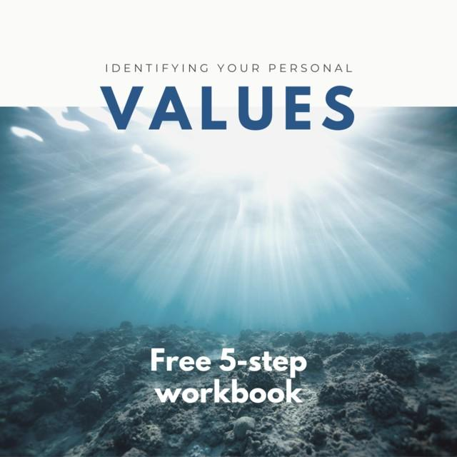 IDENTIFYING YOUR PERSONAL VALUES FREE WORKBOOK