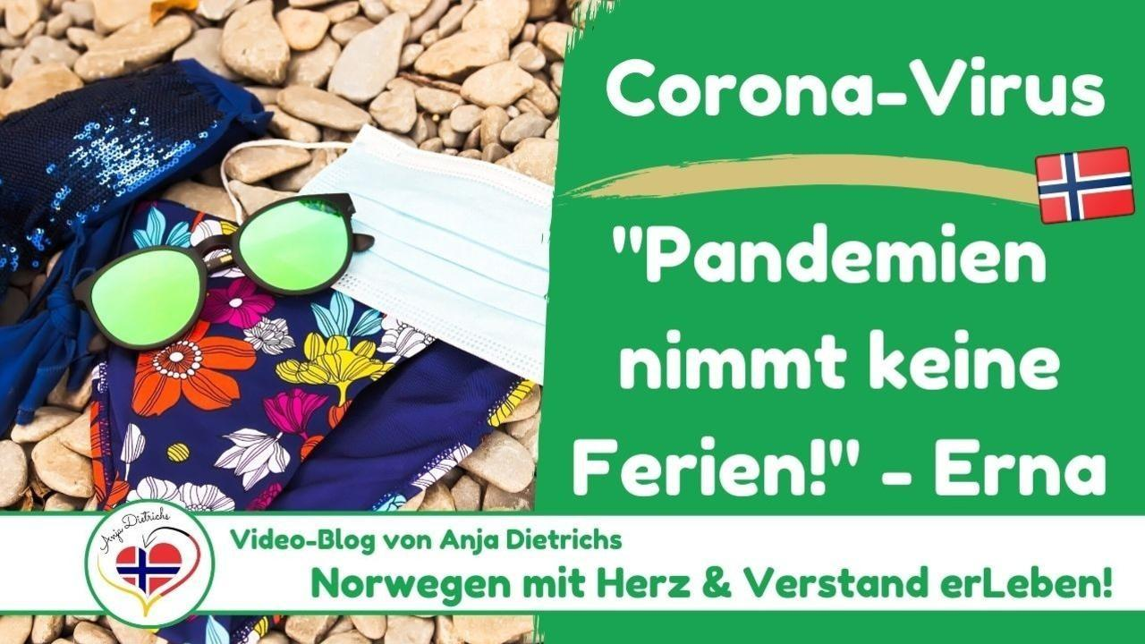 Videoblog vom 26.06.2020 - Corona in Norwegen, Teil 7