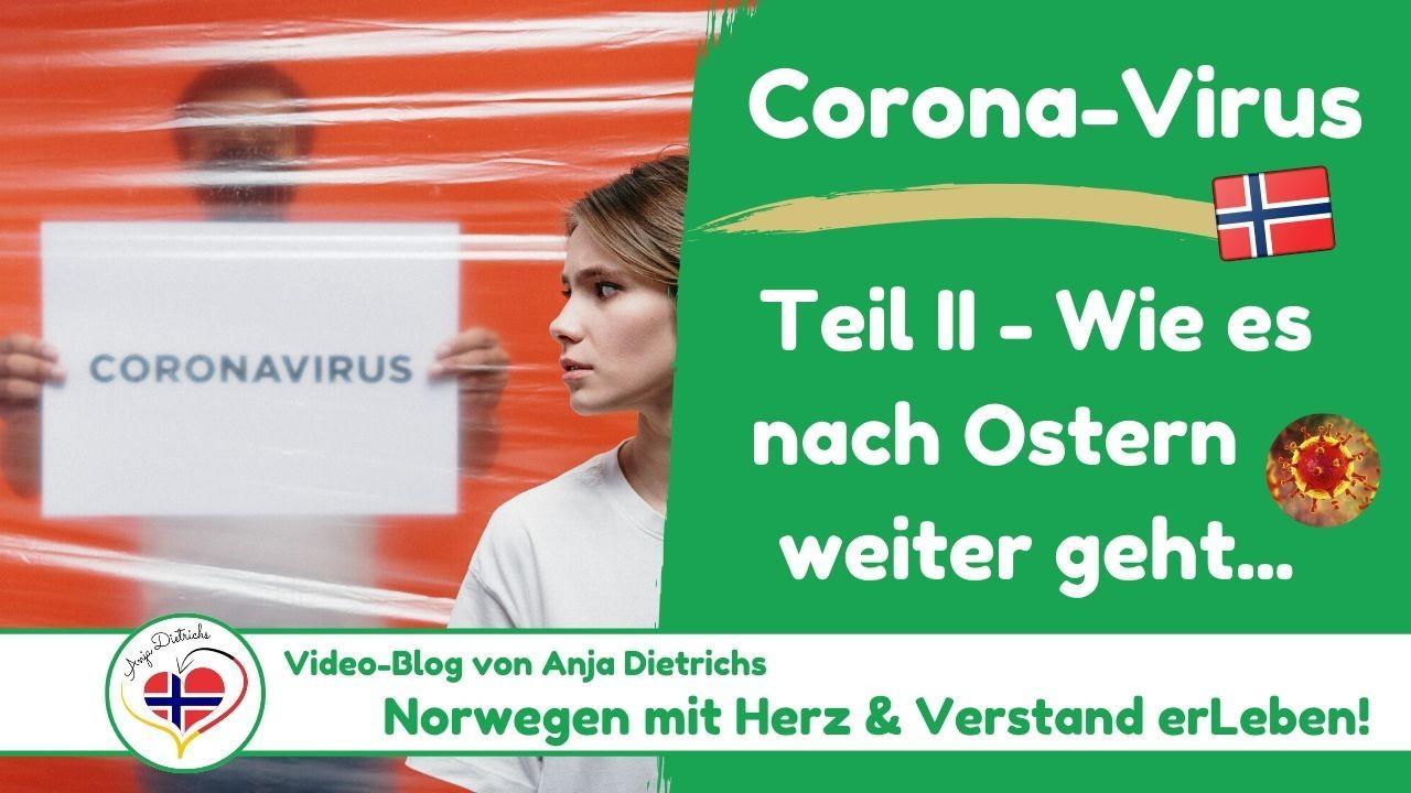 Videoblog vom 07.04.2020 - Corona in Norwegen, Teil 2