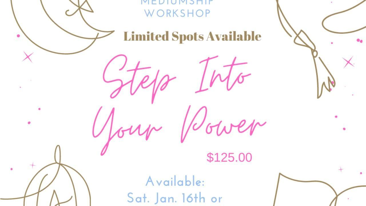 Step Into Your Power Workshop