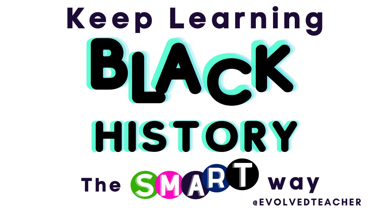How to teach Black History Year round, Gahmya Drummond-Bey, evolved Teacher