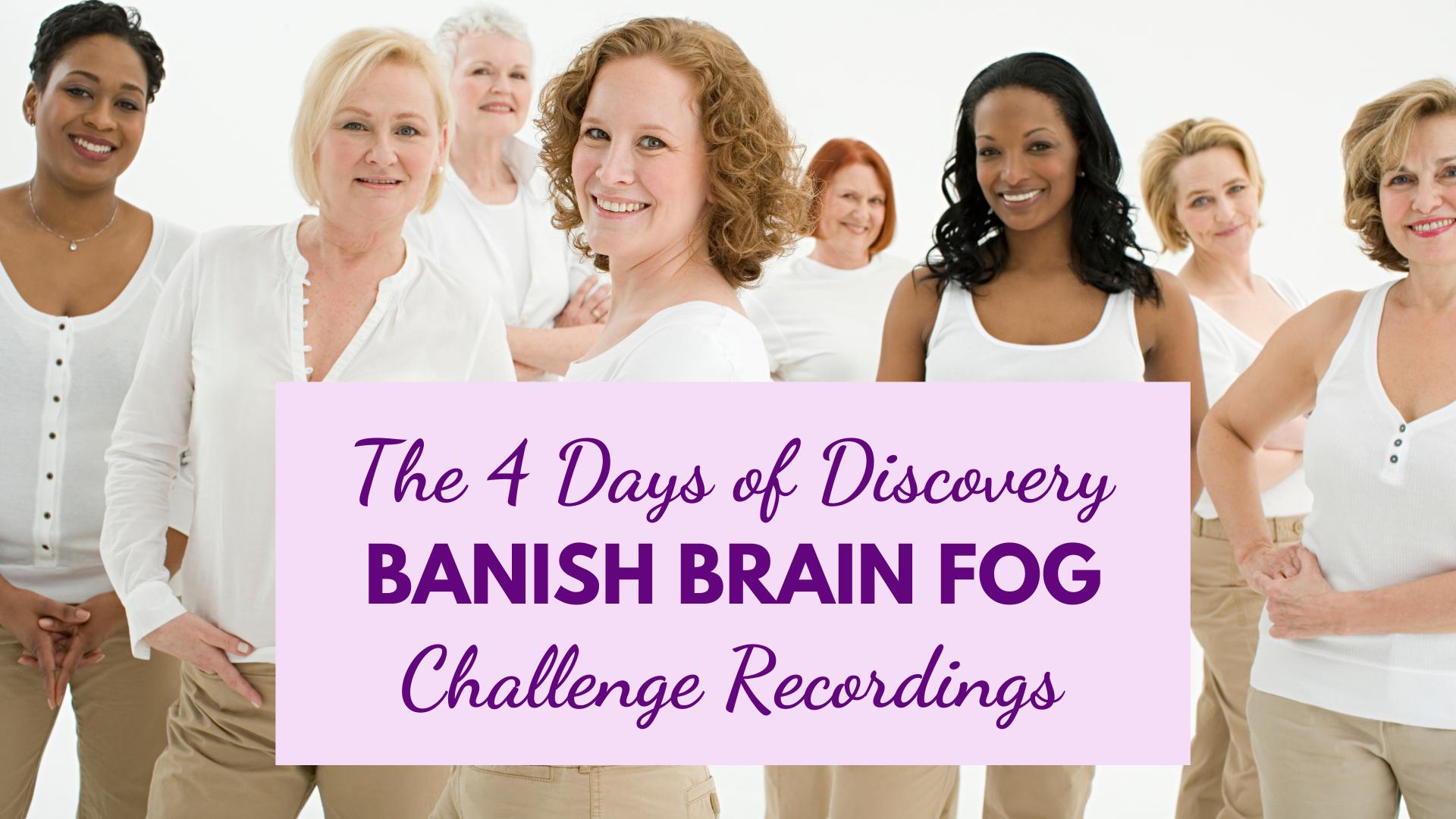 Banish Brain Fog Challaenge