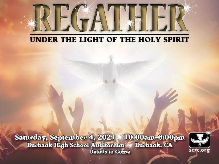 Regather - Under the Light of the Holy Spirit