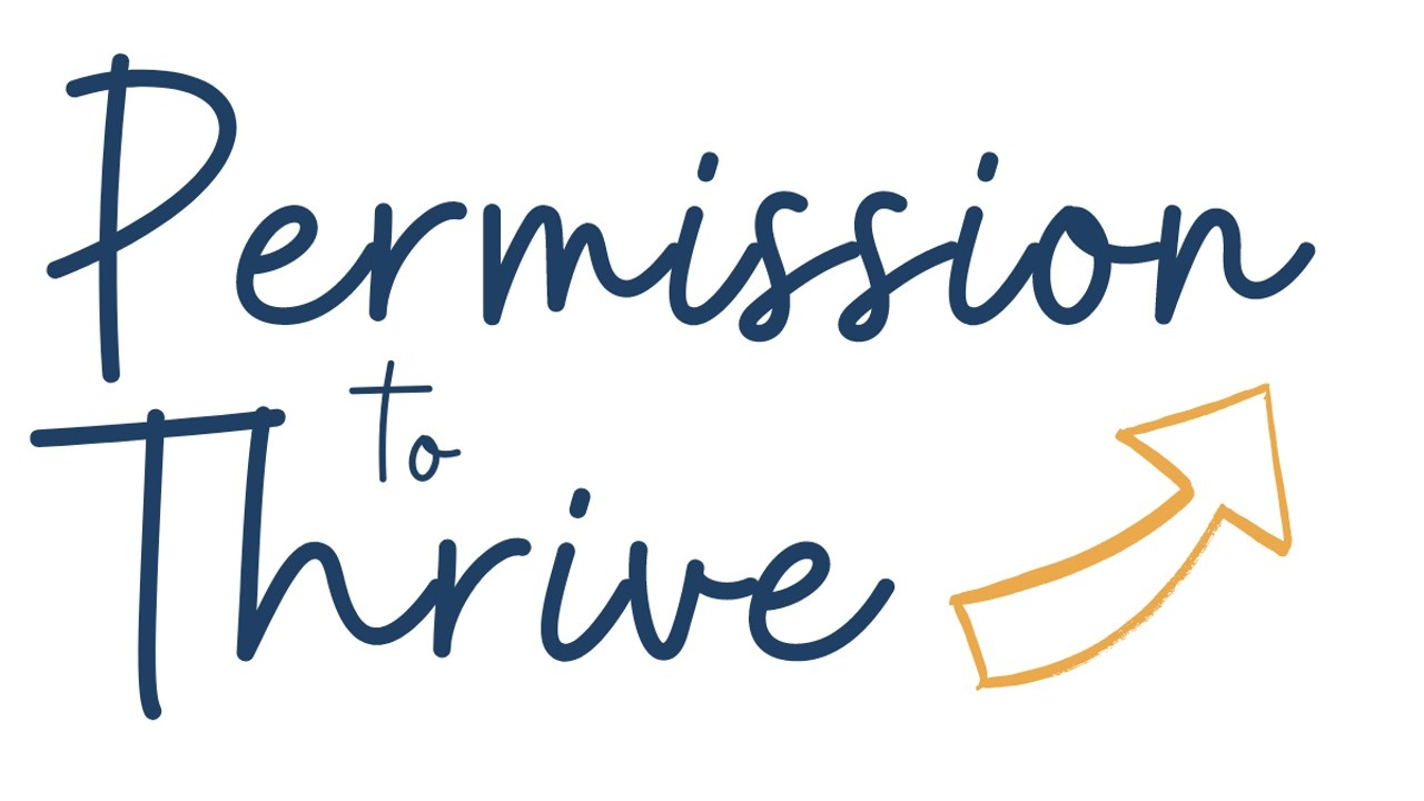 Permission to Thrive