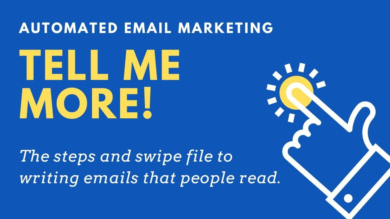 Get an automated email swipe file that works.
