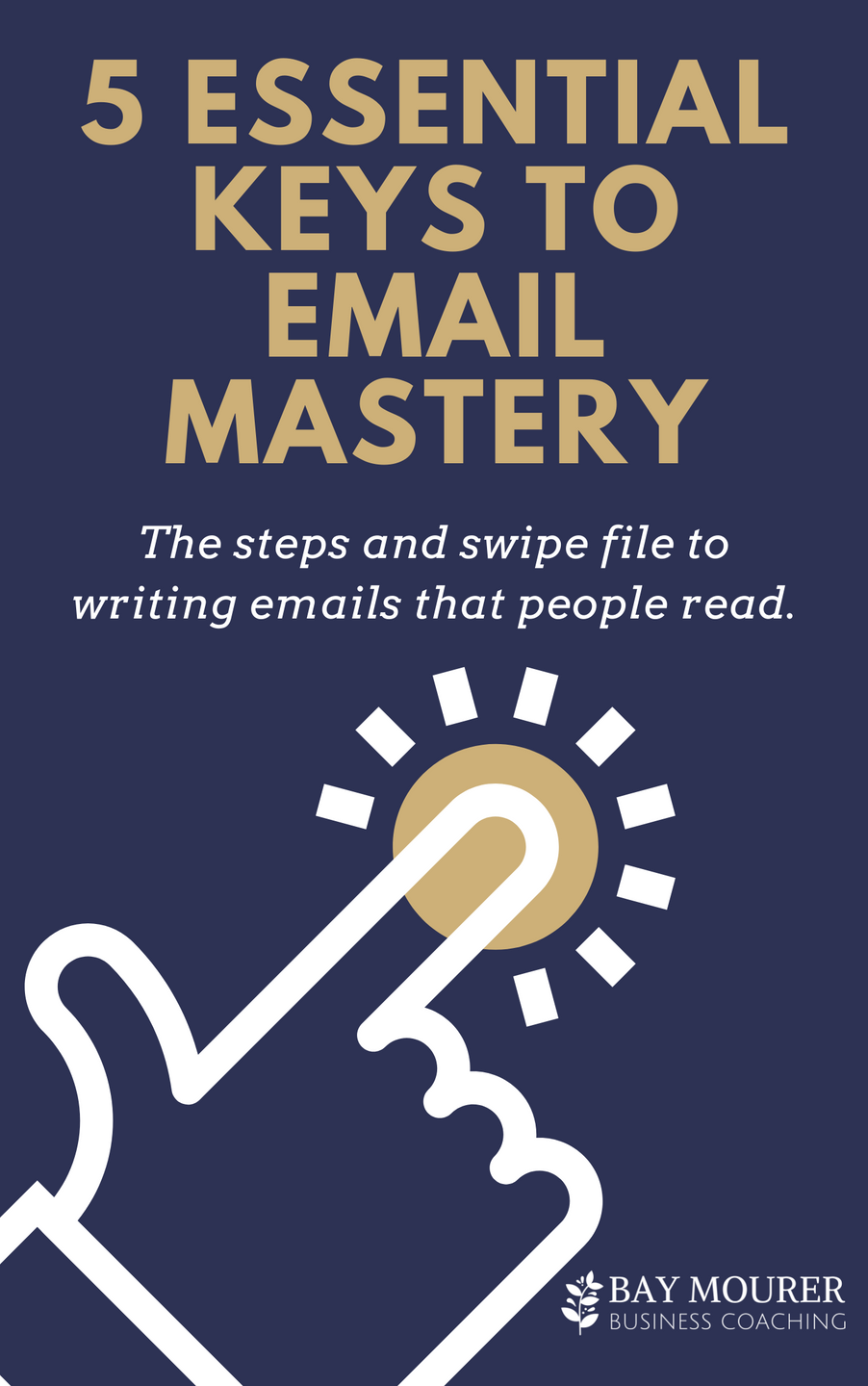 5 Essential Keys to Email Mastery
