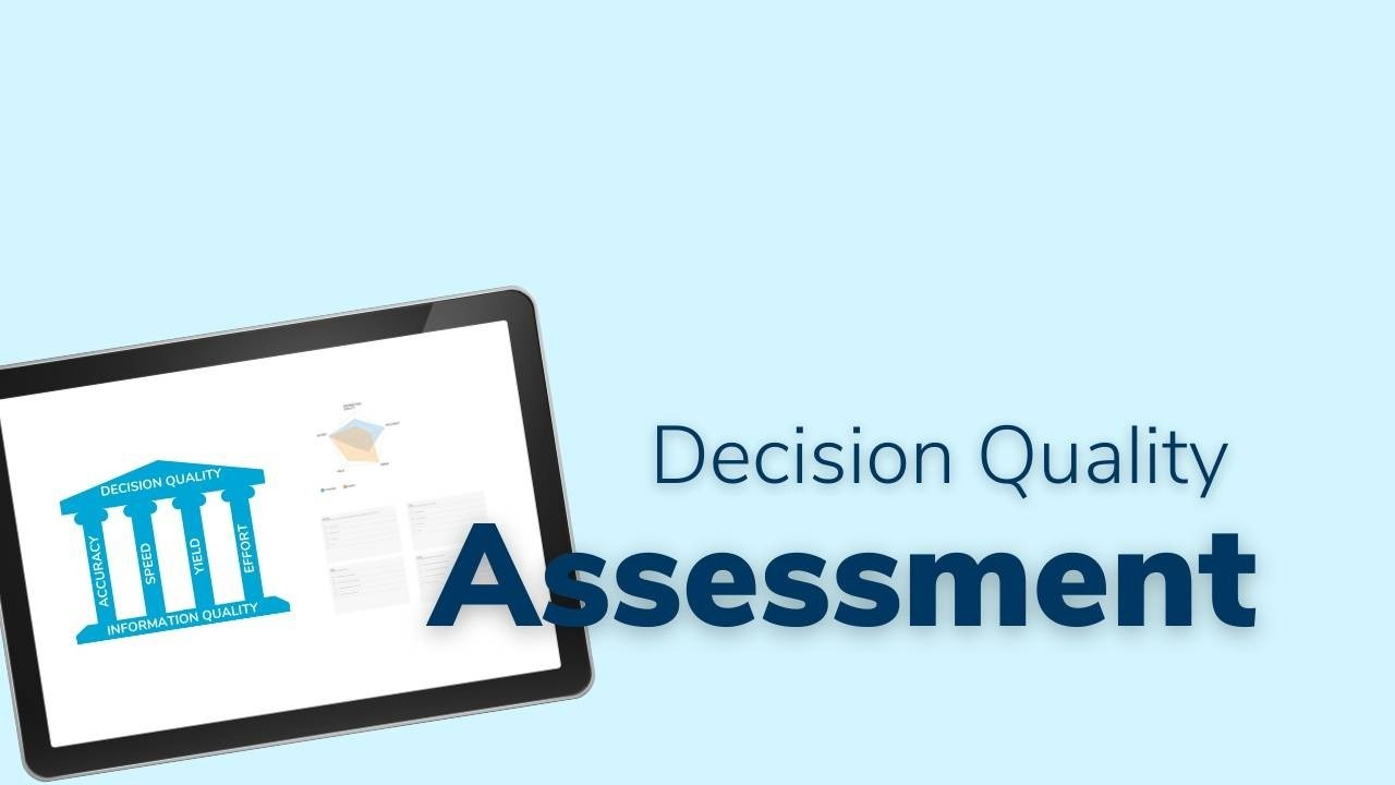 Decision Quality Assessment