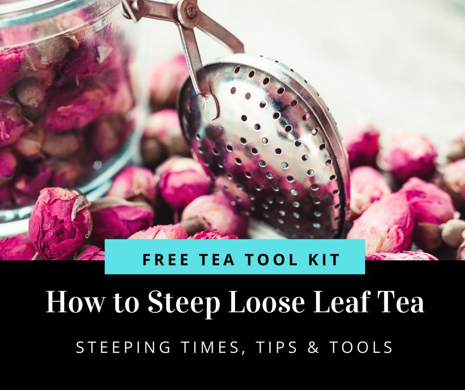 How to Steep Tea Free Workshop