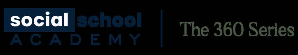 Social School Academy - The 360 Series