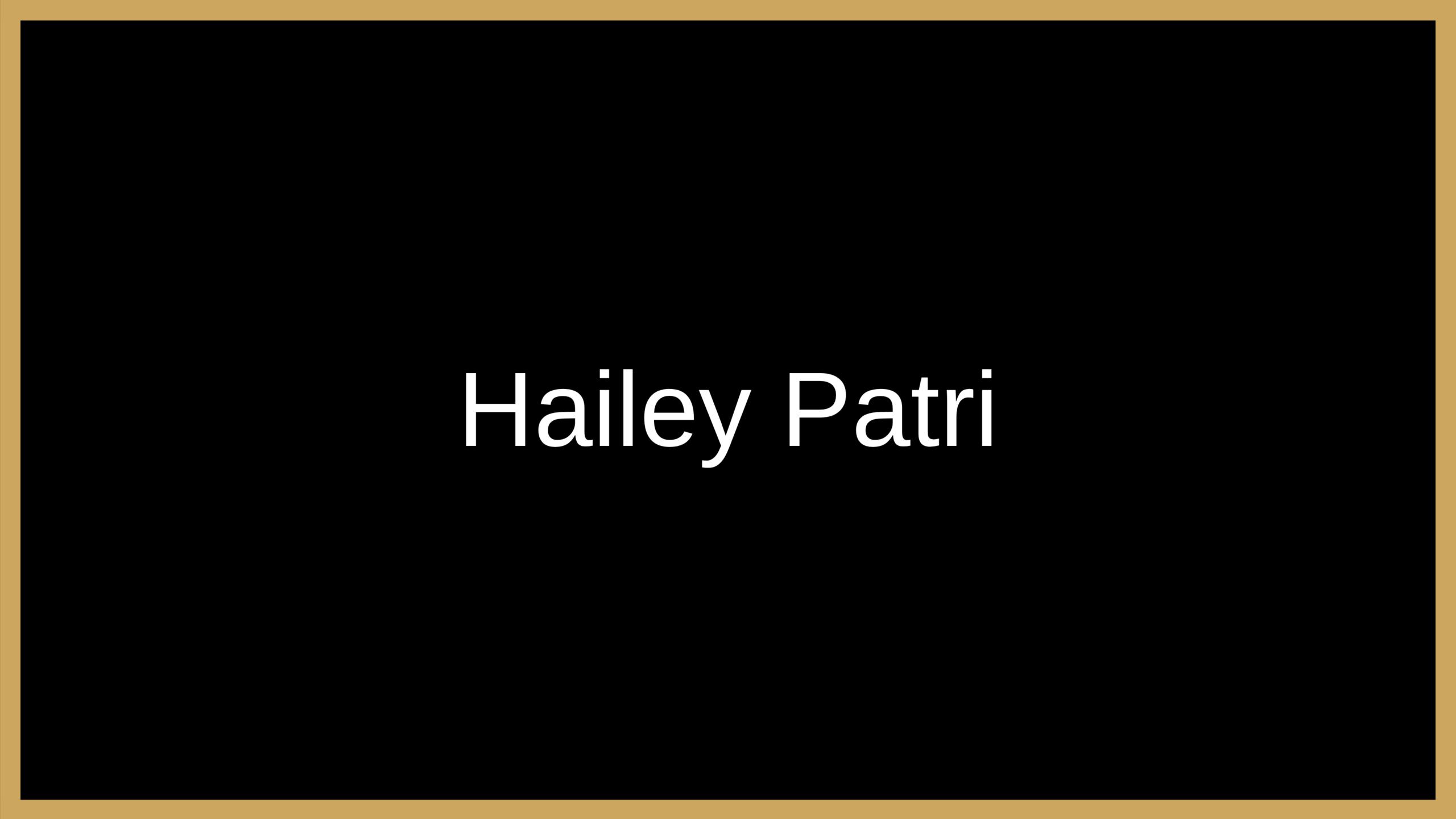 Hailey Patri Testimonial