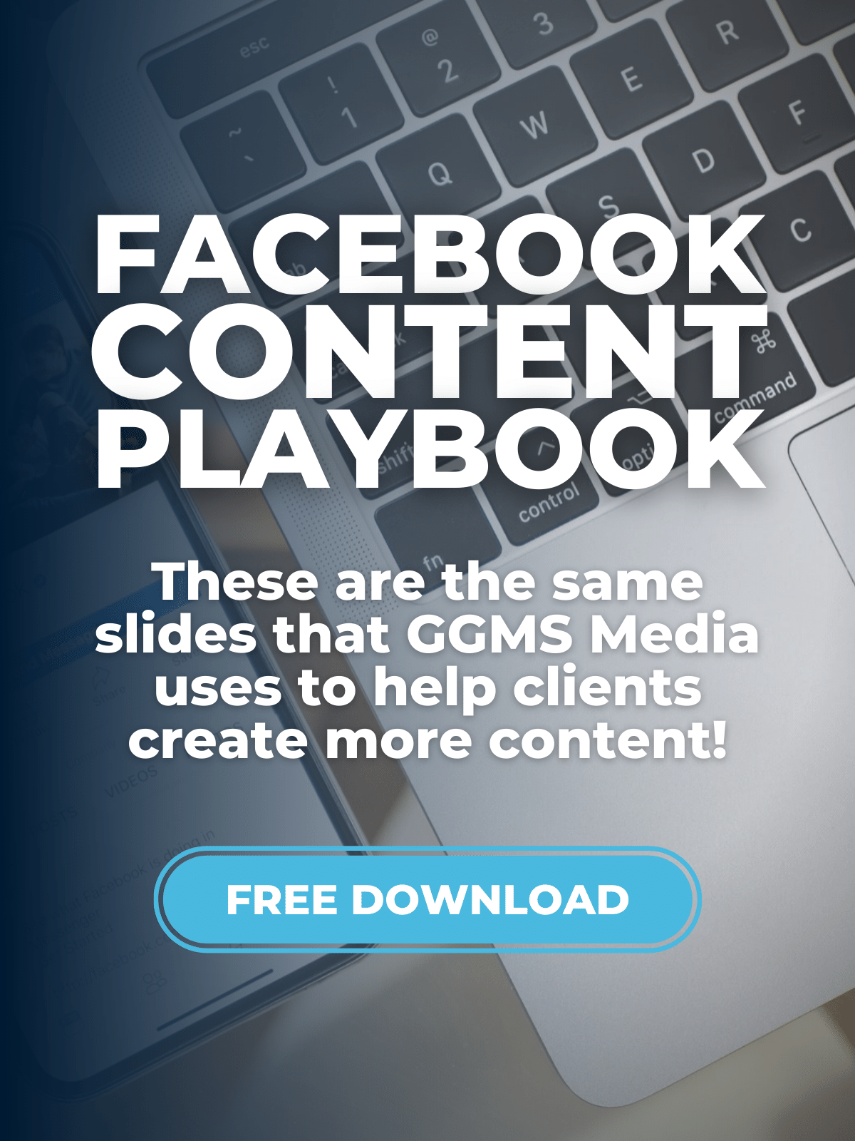 Facebook Content Playbook | GGMS Coaching & GGMS Media