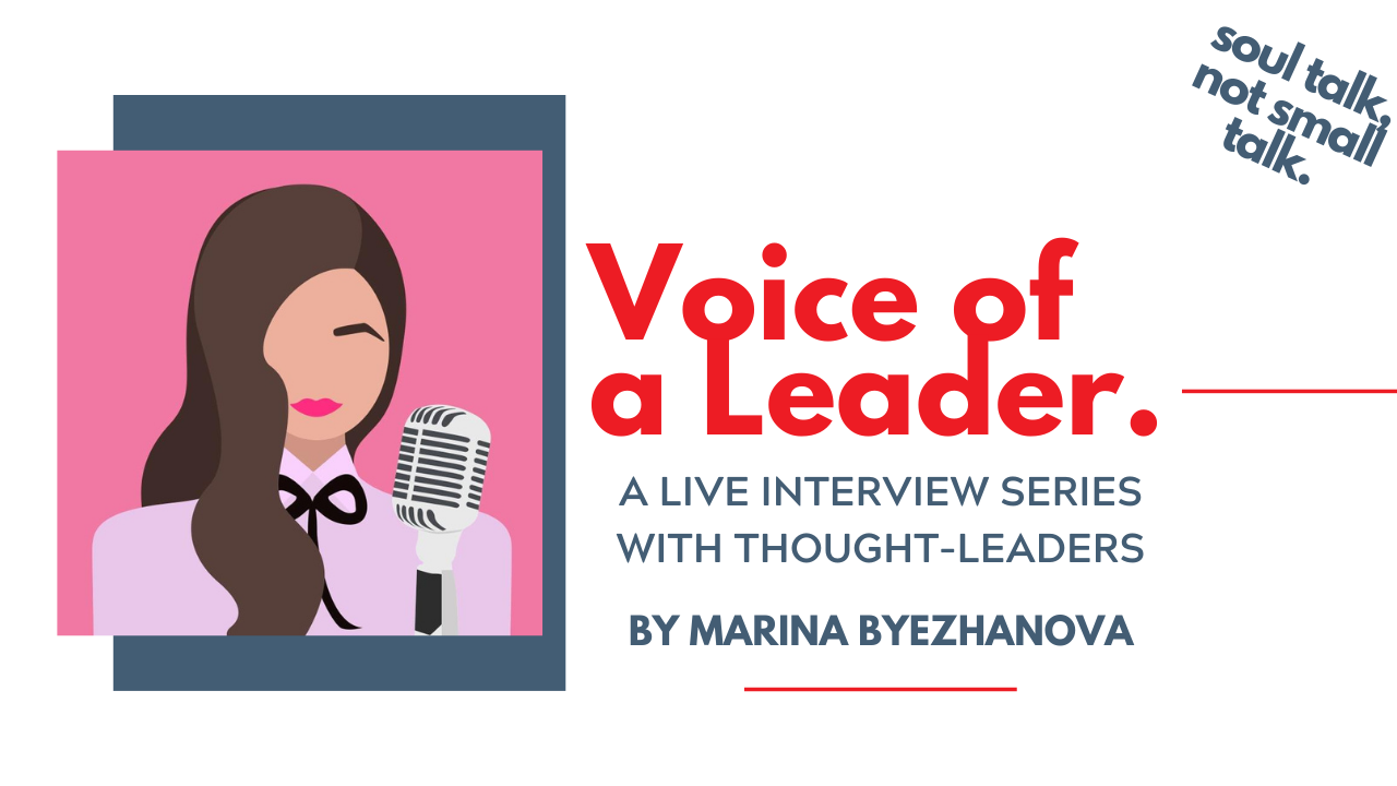 Voice of a Leader LinkedIn Live Show - Interview Series with Thought Leaders