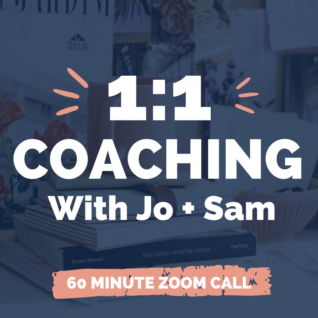 1:1 Coaching With Jo + Sam
