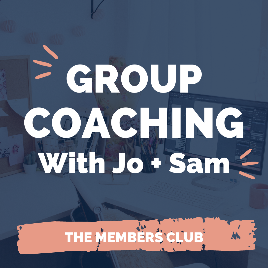 Group Coaching with Jo and Sam