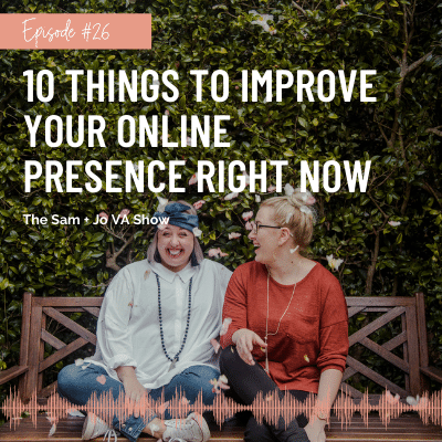 10 Things To Improve Your Online Presence Right Now