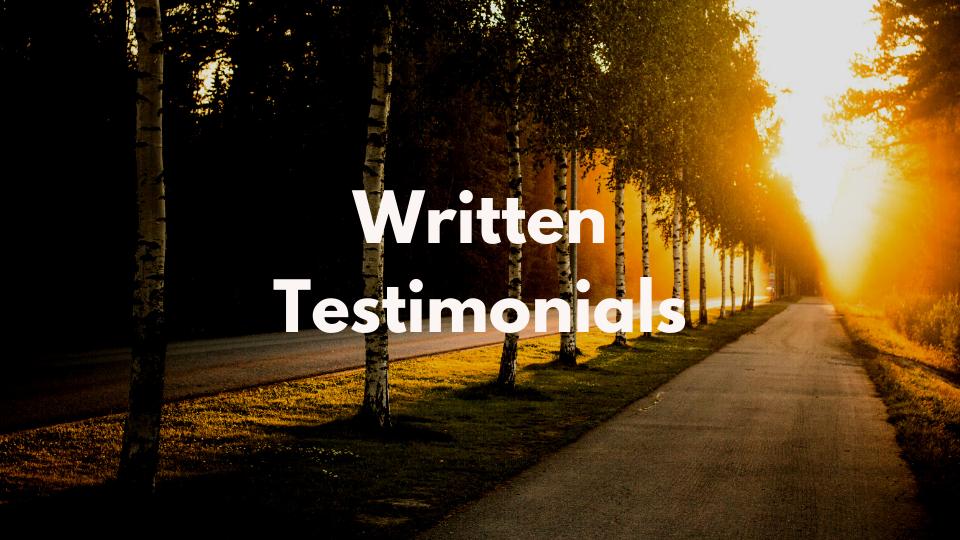 Written Testimonials