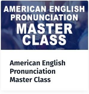 Pronunciation Master Class