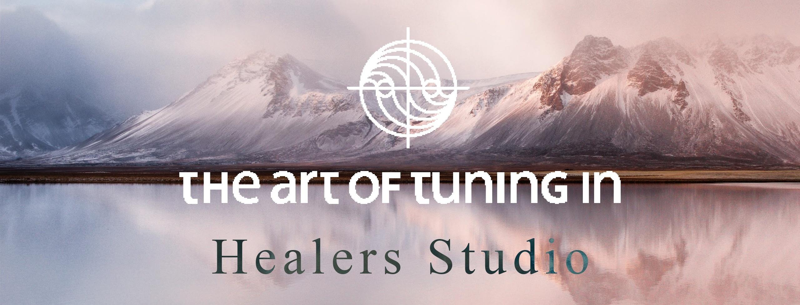 The-Art-Of-Tuning-In-Healers-Studio