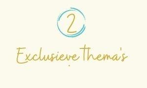 2. Exclusieve thema's