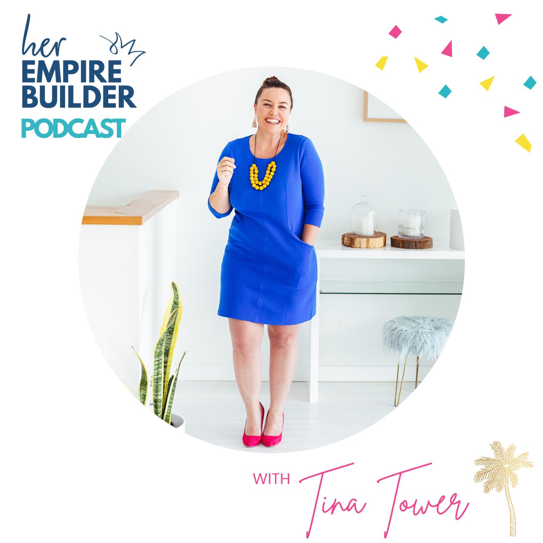 Fairien Azeem Tina Tower Her Empire Builder Podcast