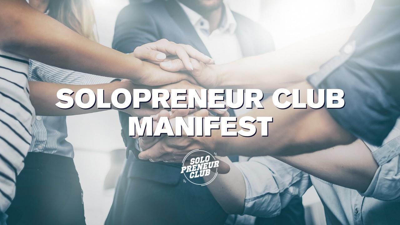 solopreneur club manifest