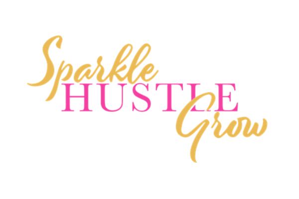 Sparkle Hustle Grow