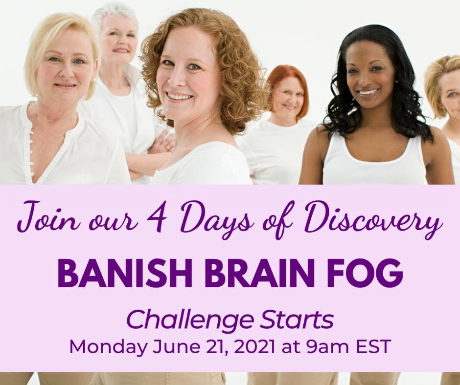 Banish Brain Fog
