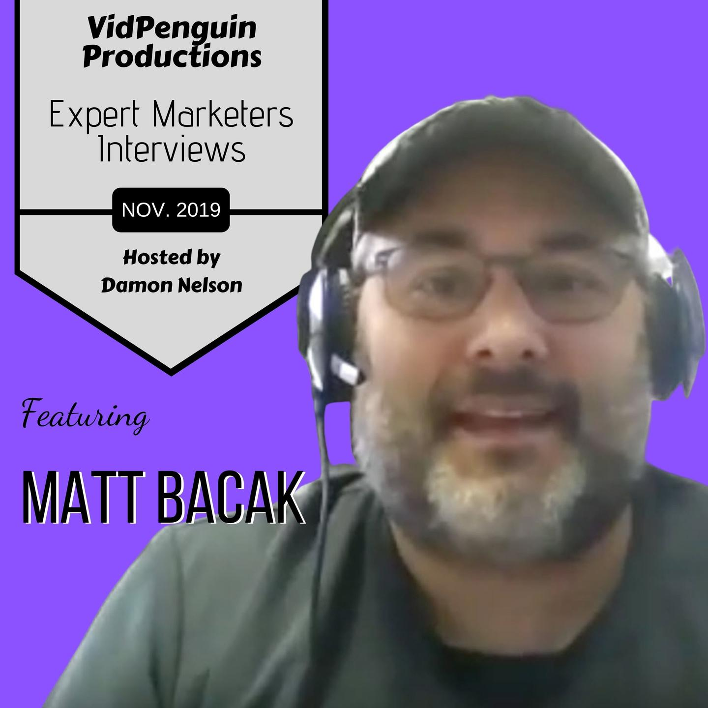 Matt Bacak Interview