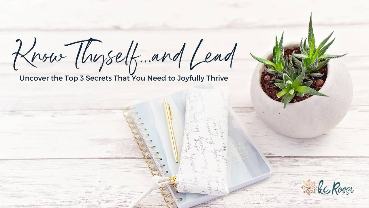 Know Thyself...and Lead — Free Mini-Training