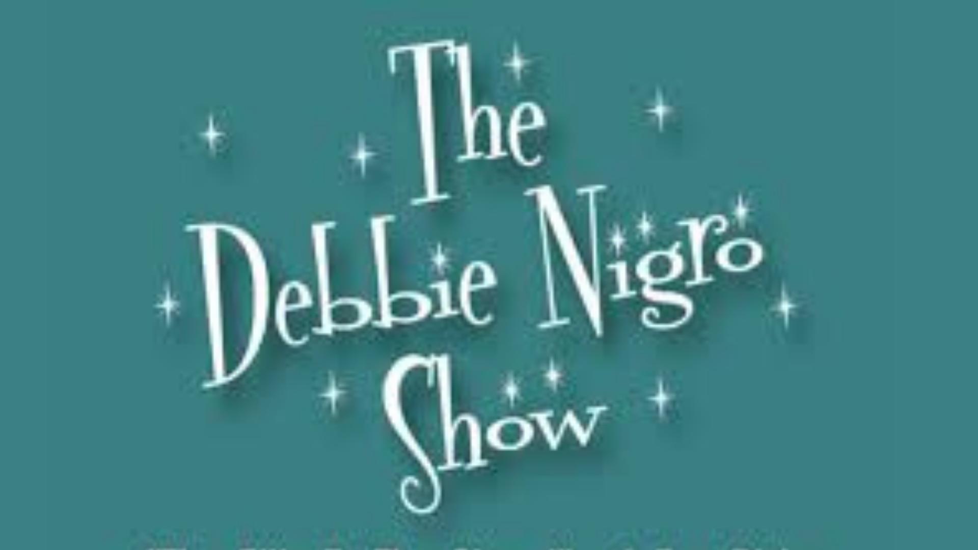 Debbie Nigro Show with Elizabeth DeRobertis