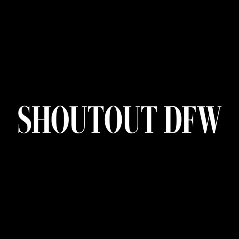Shoutout DFW