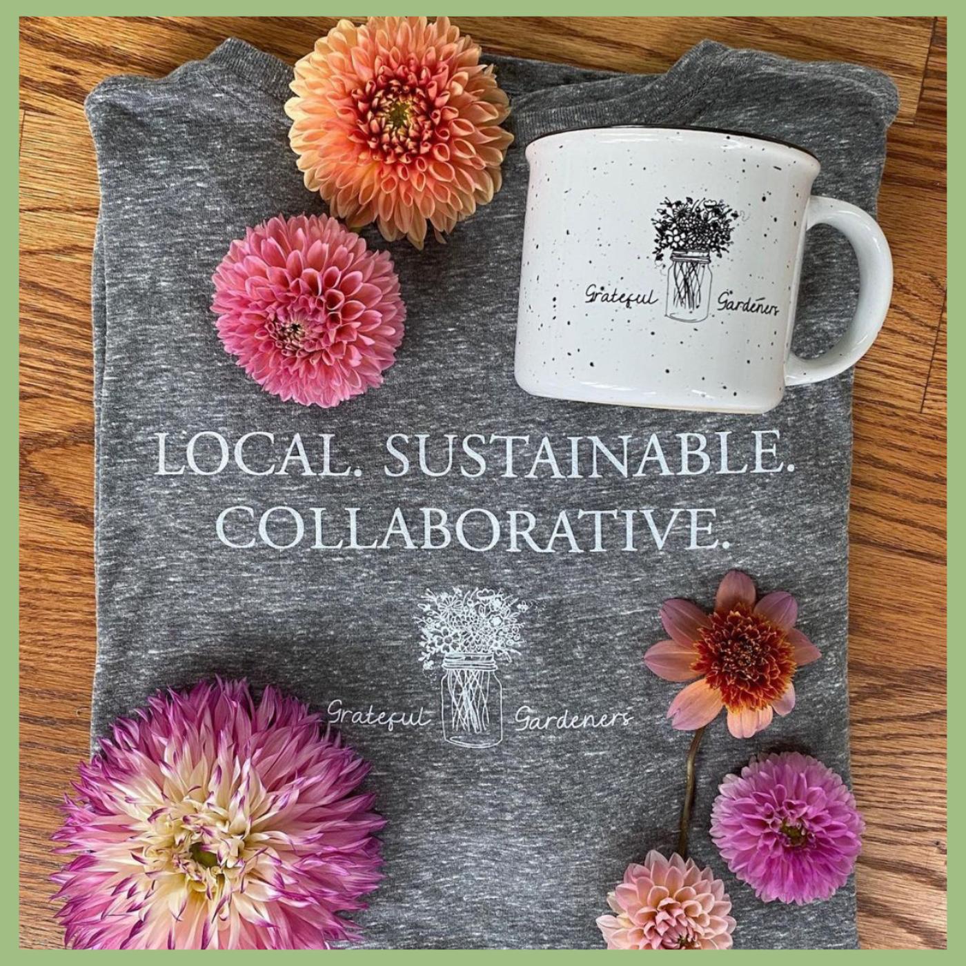 Grateful Gardeners shop for organic flowers t-shirt mug