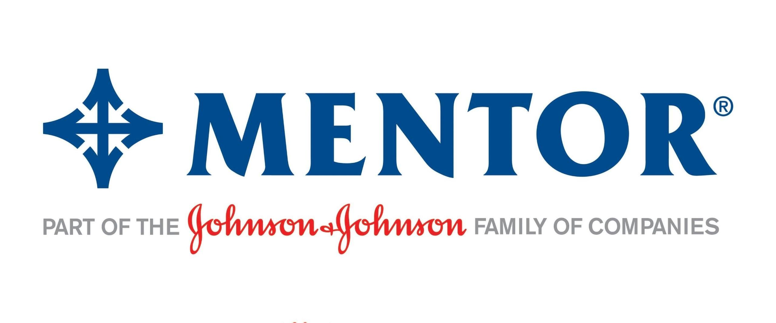 Mentor part of Johnson and Johnson family companies.