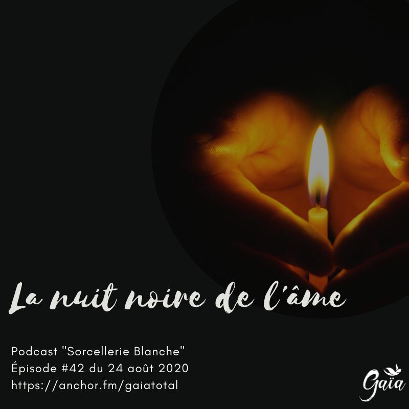 gaia_total_entrepreneure_spirituelle_podcast_sorcellerie_blanche_nuit_noire_ame