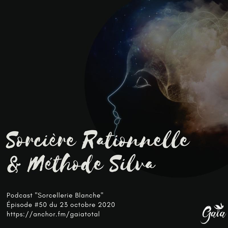 gaia_total_entrepreneure_spirituelle_podcast_sorcellerie_sorcière_rationnelle_méthode_Silva