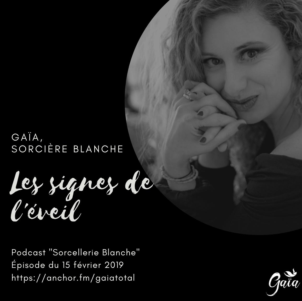gaia_total_entrepreneure_spirituelle_podcast_sorcellerie_blanche_signe_éveil