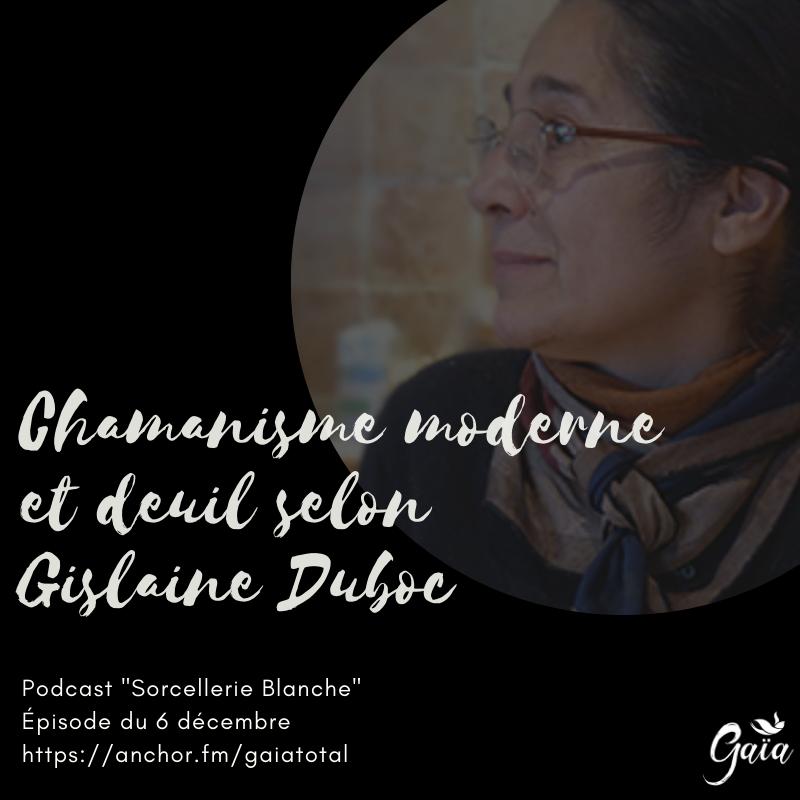 gaia_total_entrepreneure_spirituelle_podcast_sorcellerie_blanche_chamanisme_ghislaine_duboc