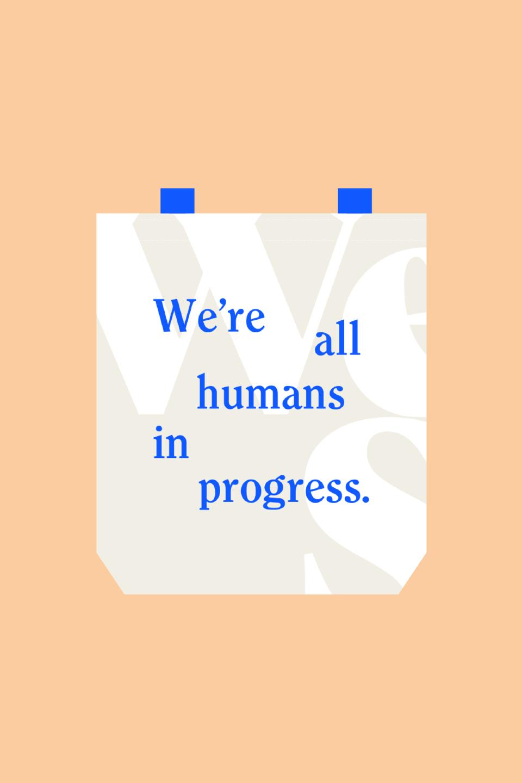 wellset we're all humans in progress tote bag