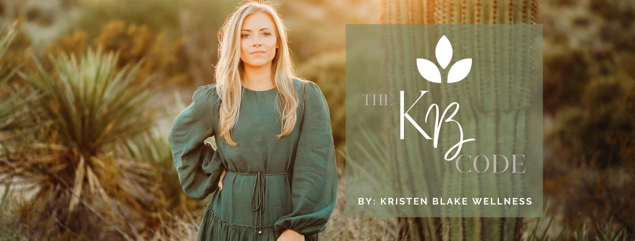 Enroll in the KB Code wellness program with Kristen Blake and turn your life around.