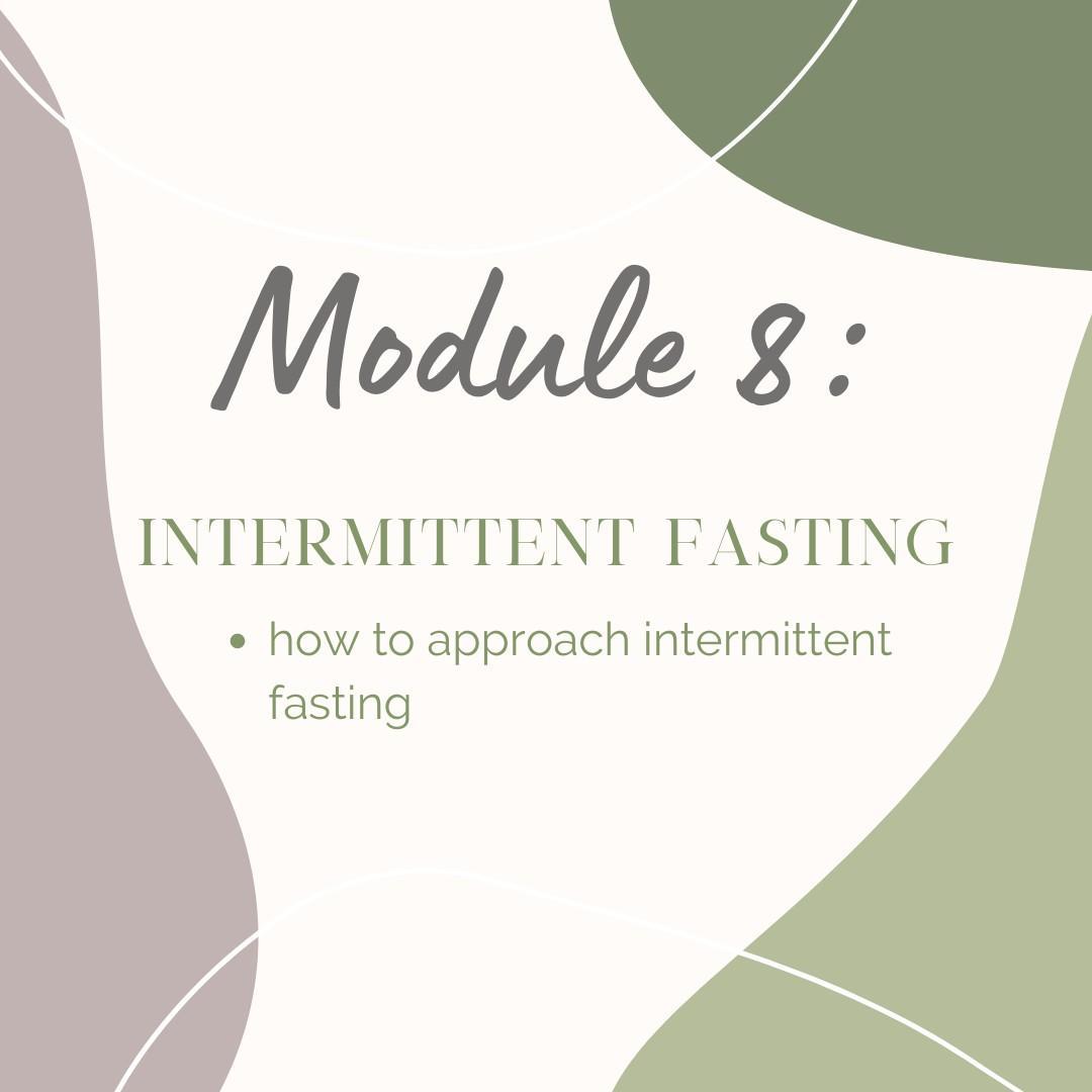 Module 8: Intermittent fasting