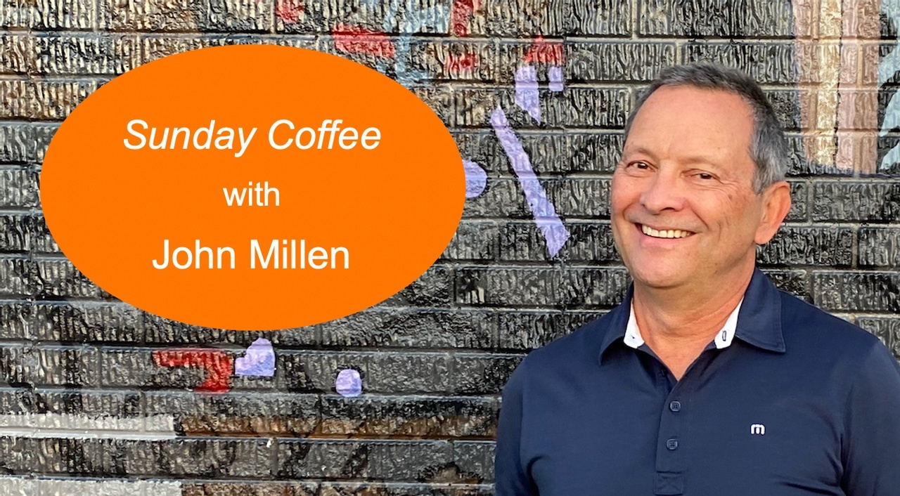 John Millen smiling next to a Sunday Coffee newsletter message