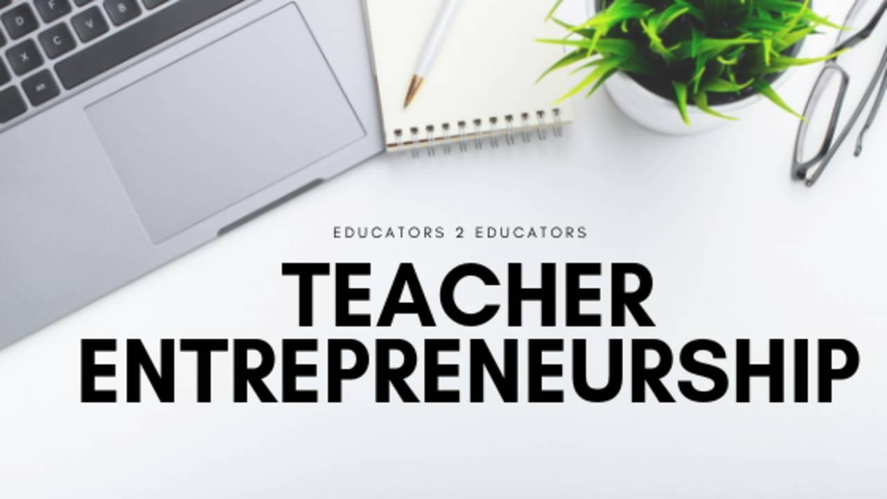 Teacher Entrepreneurship