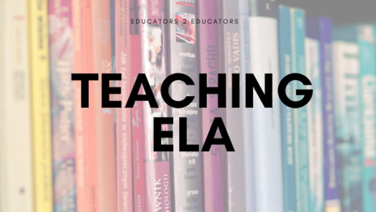 Teaching ELA