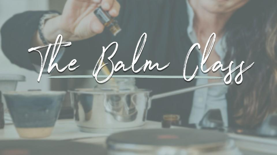 The Balm Class